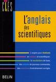 Anne Paquette - L'anglais des scientifiques.