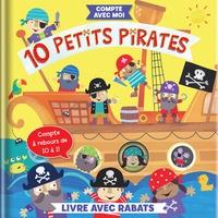 Anne Paradis et Jayne Schofield - 10 petits pirates.