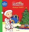 Anne Paradis - Bebe caillou Joyeux Noël !.