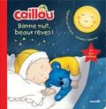Anne Paradis et  Kary - Caillou, bonne nuit, beaux rêves !.
