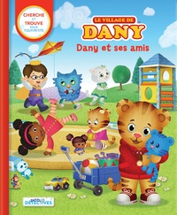 Anne Paradis - Le village de Dany - Cherche et trouve pour les tout-petits.