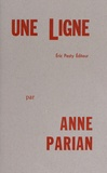 Anne Parian - Une ligne.