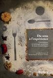 Anne Parizot et Benoît Verdier - Du sens à l'expérience - Gastronomie et oenologie au prisme de leurs terminologies.