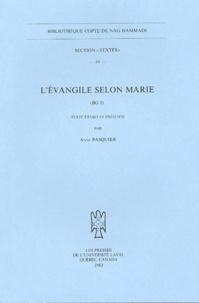 Anne Pasquier - L'Evangile selon Marie - (BG 1).