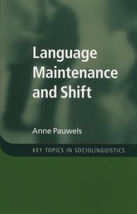 Anne Pauwels - Language Maintenance and Shift.