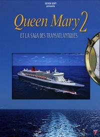 Anne Peiny - Queen Mary 2 - Et la saga des transatlantiques. 1 DVD