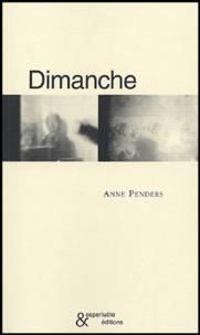 Anne Penders - Dimanche.
