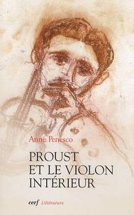 Anne Penesco - Proust et le violon intérieur.