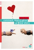 Anne Percin - Comment (bien) gérer sa love story.