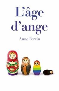 Anne Percin - L'âge d'ange.