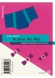Anne Percin et Thomas Gornet - Le jour du slip, Je porte la culotte.
