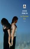 Anne Percin - Le premier été.