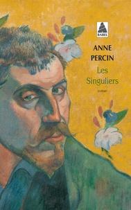 Anne Percin - Les Singuliers.