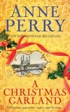 Anne Perry - A Christmas Garland.