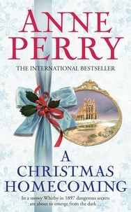 Anne Perry - A Christmas Homecoming.