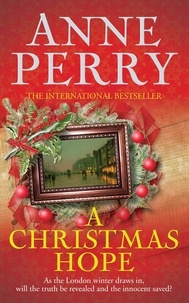 Anne Perry - A Christmas Hope.