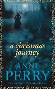 Anne Perry - A Christmas journey.