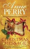 Anne Perry - A Christmas Message.