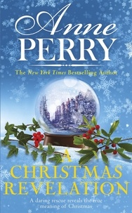 Anne Perry - A Christmas Revelation (Christmas Novella 16).