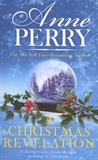 Anne Perry - A Christmas Revelation.