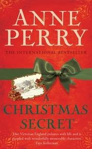 Anne Perry - A Christmas Secret.