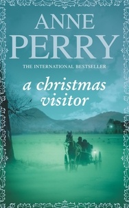 Anne Perry - A Christmas Visitor.