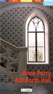 Anne Perry - Ashworth Hall.