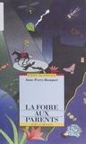Anne Perry-Bouquet - La foire aux parents.