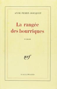 Anne Perry-Bouquet - La rangée des bourriques.