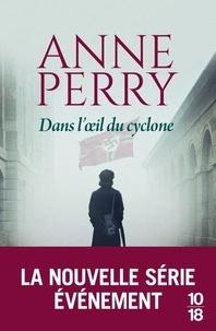 Anne Perry - Dans l'oeil du cyclone.