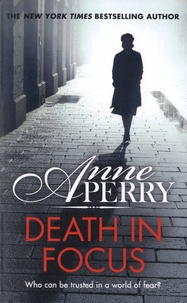 Anne Perry - Death in Focus.