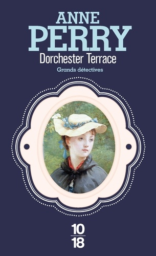 Anne Perry - Dorchester Terrace.