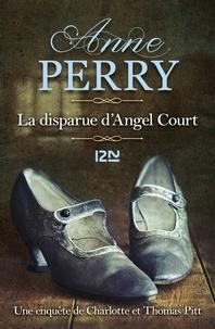 Anne Perry - La disparue d'Angel Court.
