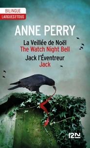 Anne Perry - La Veillée de Noël ; Jack l'Eventreur.