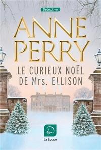 Anne Perry - Le curieux Noël de Mrs Ellison.