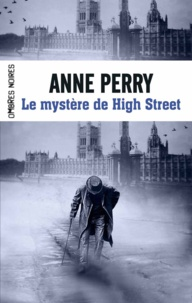 Anne Perry - Le mystère de High Street.