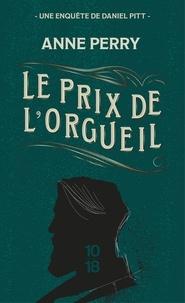 Anne Perry - Le prix de l'orgueil.