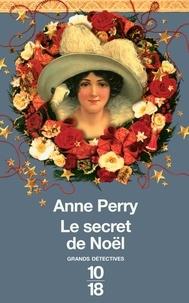 Anne Perry - Le secret de Noël.