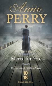 Téléchargements ebooks pdf Rapidshare Marée funèbre en francais RTF par Anne Perry
