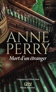 Anne Perry - Mort d'un étranger.