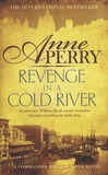 Anne Perry - Revenge in a Cold River.