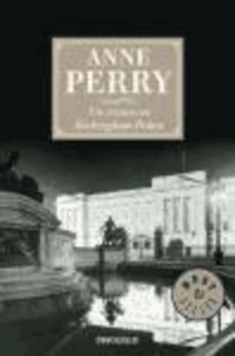 Anne Perry - Un crimen en Buckingham Palace.