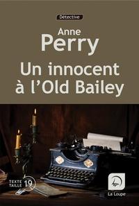 Anne Perry - Un innocent à l'Old Bailey Tome 2 : .