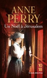 Anne Perry - Un noël à Jérusalem.