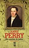 Anne Perry - Une question de justice.