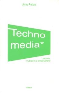 Anne Petiau - Technomedia - Jeunes, musique et blogosphère.