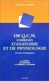 Anne Petitjean et Jean-Paul Richalet - 100 QCM corrigés d'anatomie et de physiologie. - Etudes infirmières.