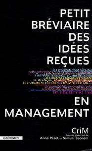 Anne Pezet - Petit bréviaire des idées reçues en management.