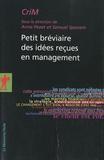 Anne Pezet et Samuel Sponem - Petit bréviaire des idées reçues en management.