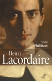 Anne Philibert - Henri Lacordaire.